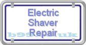 electric-shaver-repair.b99.co.uk
