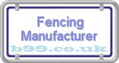 fencing-manufacturer.b99.co.uk