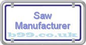 saw-manufacturer.b99.co.uk