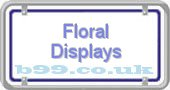 floral-displays.b99.co.uk