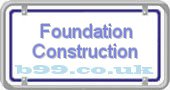 foundation-construction.b99.co.uk