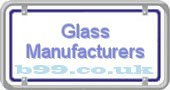 glass-manufacturers.b99.co.uk