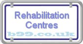 rehabilitation-centres.b99.co.uk