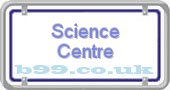 science-centre.b99.co.uk